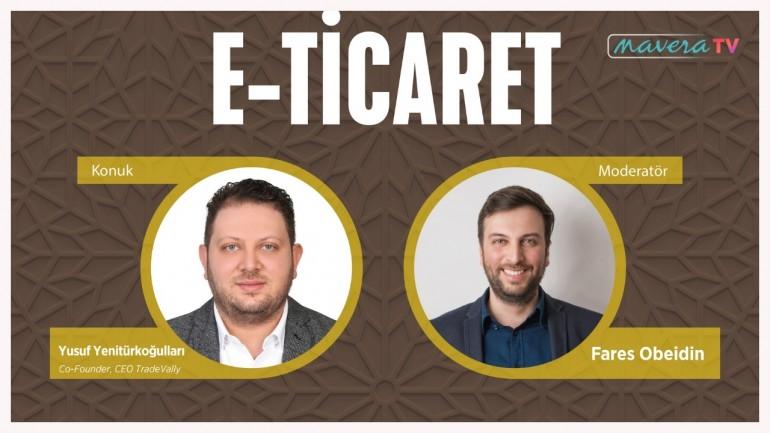 التجارة الإلكترونية - يوسف يني تورك أوغولاري - E-Ticaret