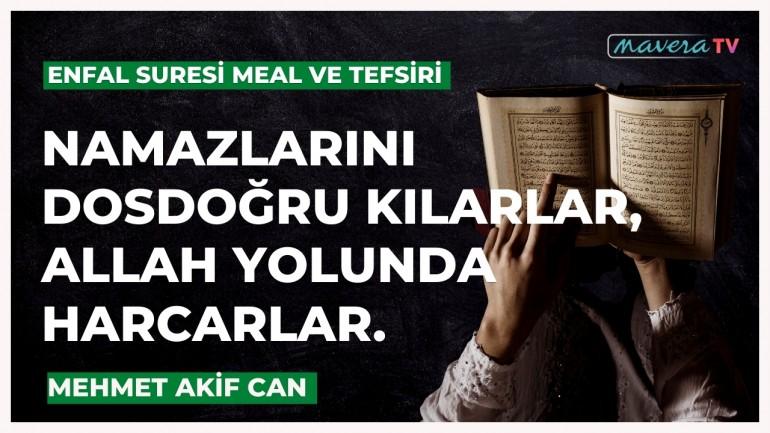 Enfâl Sûresi Meal ve Tefsiri (1. Ayetten İtibaren) - Mehmet Akif Can