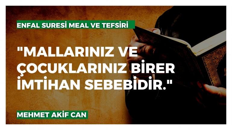 Enfâl Sûresi Meal ve Tefsiri (21. Ayetten İtibaren) - Mehmet Akif Can