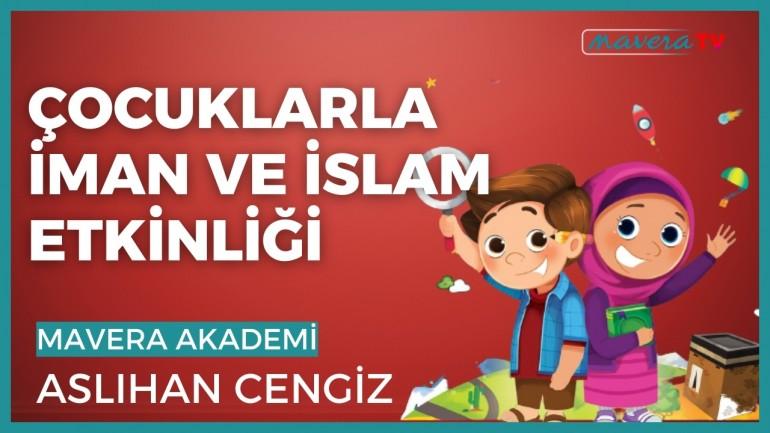 Çocuklarla İman ve İslam (7-13 Yaş) - Aslıhan Cengiz